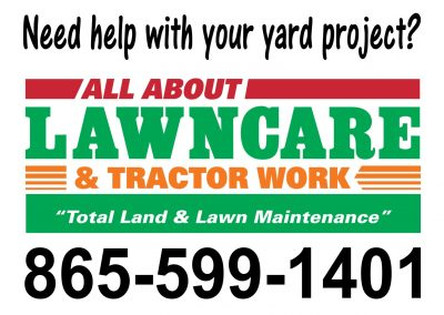 All About Lawn Care Yard Sign