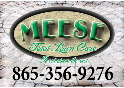 Meese Total Lawn Care Yard Sign